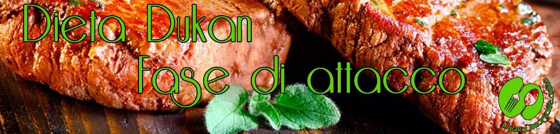 cosa si mangia nella fase di attacco della dieta dukan